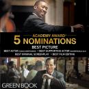 Green Book หนังที่ทั้งโลกตกหลุมรัก ผงาดเข้าชิง 5 รางวัลออสการ์