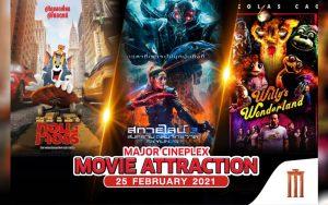 "Major Cineplex ""NEW MOVIE"" 25 FEBRUARY 2021"