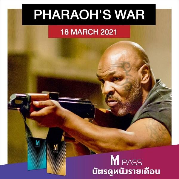 PHARAOH'S WAR | นักรบมฤตยูดำ